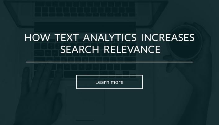 How text analytics increases search relevance